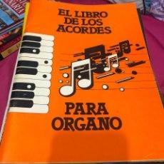 Partituras musicales: EL LIBRO DE LOS ACORDES PARA ÓRGANO PIANO APRENDER A TOCAR EL PIANO PARTITURA PARTITURAS MÉTODO NOTA. Lote 243309285