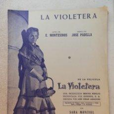 Partituras musicales: PARTITURA LA VIOLETERA, SARA MONTIEL, UNIÓN MUSICAL ESPAÑOLA DE EDITORES. Lote 244400070