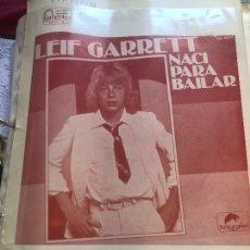 Partituras musicales: PARTITURA PARTITURAS LEIF GARRETT GARRET LP CD SINGLE DVD VHS NACÍ PARA BAILAR MAXI MAXISINGLE. Lote 266043073
