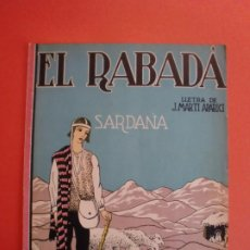 Partitions Musicales: EL RABADÁ SARDANA LLETRA J. MARTI APARICI MUSICA MARIAN MAYRAL. Lote 244745015
