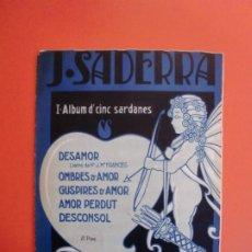 Partitions Musicales: J. SADERRA ALBUM 5 SARDANAS DESAMOR OMBRES D'AMOR GUSPIRES D'AMOR AMOR PERDUT DESCONSOL. Lote 244747250