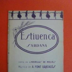 Partituras musicales: LA SARDANA POPULAR ESTIUENCA LLETRA J. NOVELLAS DE MOLINS MUSICA A. FONT GRATACÓS. Lote 244750770