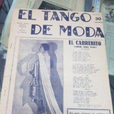 Partituras musicales: ANTIGUA PARTITURA EL TANGO DE MODA EL CARRERITO ACTRIZ MERCEDES ALVAREZ. Lote 244823855