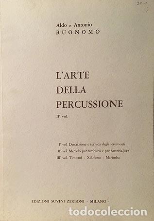 Partituras musicales: Larte della percussione (2). Metodo (Partitura) Tambor, Bateria, Xilófono, Marimba, Etc. - Foto 2 - 244856565