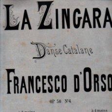 Partituras musicales: FRANCESCO D'ORSO : LA ZINGARA - DANSE CATALANE (SCHOTT, LONDRES, S.F.) SEUDÓNIMO DE FRANZ BEHR. Lote 244878135