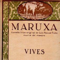 Partituras musicales: AMADEO VIVES : MARUXA - CANCIÓN DEL GOLONDRÓN (UNIÓN MUSICAL, 1915). Lote 244888380