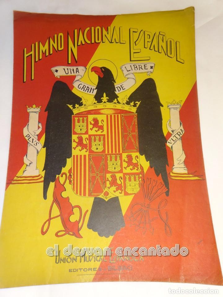 HIMNO NACIONAL ESPAÑOL. UNION MUSICAL ESPAÑOLA. BILBAO. PARTITURA Y LETRA (Música - Partituras Musicales Antiguas)