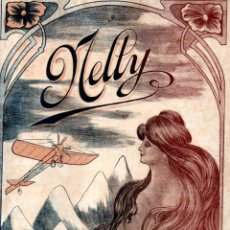 Partituras musicales: JUAN FELIU : NELLY - TANGO CRIOLLO (ORTELLI, BUENOS AIRES, S. F.). Lote 245945655