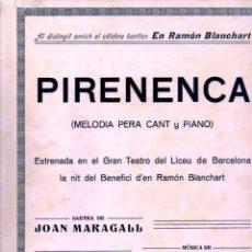 Partituras musicales: MARAGALL / ESTRADÉ : PIRENENCA (MAGIN GONZALEZ, S. F.). Lote 245950305