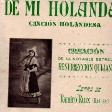 Partituras musicales: RAMIRO RUIZ RAFLES / LARRUGA : DE MI HOLANDA (UNIÓN MUSICAL, 1914) RESURRECCIÓN QUIJANO. Lote 245951385