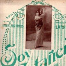 Partituras musicales: RAMIRO RUIZ RAFLES / LARRUGA : SOY CASTAÑERA (UNIÓN MUSICAL, 1915) TOTÓ. Lote 245952630