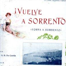 Partituras musicales: DE CURTIS : VUELVE A SORRENTO (UNION MUSICAL, 1913). Lote 245953675