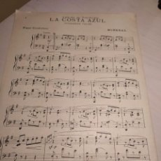 Partituras musicales: LA COSTA AZUL (INTERMEDE VALSE), DE MONREAL (PARTITURA ANTIGUA) 1927. Lote 246423450