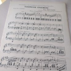Partituras musicales: TENDRESSE ÉPHEMERE (VALSE LENTE), DE E. REYNAUD (PARTITURA ANTIGUA). Lote 246495170