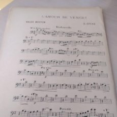 Partituras musicales: L'AMOUR SE VENGE! (VALSE BOSTON), DE D. STONE (PARTITURA ANTIGUA) 1912. Lote 246497000