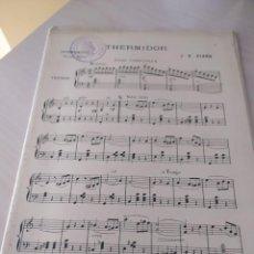 Partituras musicales: THERMIDOR (VALSE LENTE), DE J.S. VIARD (PARTITURA ANTIGUA). Lote 246498980