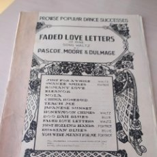 Partituras musicales: FADED LOVE LETTERS (SONG WALTZ), DE MOORE & DULMAGE (PARTITURA ANTIGUA) 1922. Lote 246499775