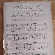 Partituras musicales: SWEET MILLINER (GENTIL TROTTIN), DE SPERANZA-CAMUSAT (PARTITURA ANTIGUA). Lote 246637920