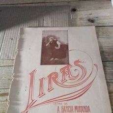 Partitions Musicales: ANTIGUA PARTITURA, LIRAS, MUSICA J.MARTINEZ ABADES, LETRA A.GARCIA MIRANDA. Lote 248177660