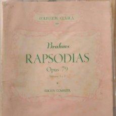 Partituras musicales: PARTITURA COLECCIÓN CLÁSICA 820 BRAHMS RAPSODIA. Lote 251167655