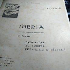 Partiture musicali: PARTITURAS * IBERIA * EVOCATION -EL PUERTO-FÊTE DIEU A SEVILLE *Y OTRAS. Lote 251676955