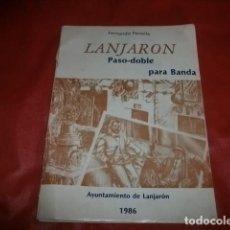 Partiture musicali: PARTITURA LANJARÓN PASODOBLE PARA BANDA - FERNANDO PENELLA VICENS. Lote 251710595