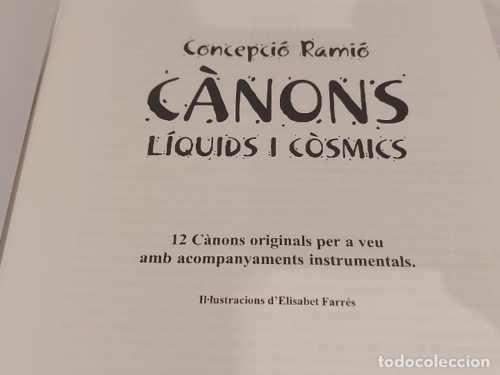 Partituras musicales: CÀNONS LÍQUIDS I CÒSMICS / CONCEPCIÓ RAMIÓ / ED: CLIVIS-2012 / LIBRETO NUEVO - Foto 2 - 251818810