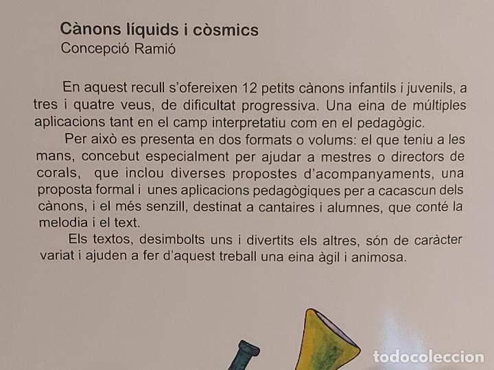 Partituras musicales: CÀNONS LÍQUIDS I CÒSMICS / CONCEPCIÓ RAMIÓ / ED: CLIVIS-2012 / LIBRETO NUEVO - Foto 5 - 251818810