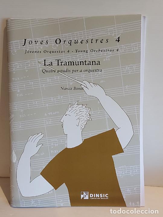 JOVES ORQUESTRES 4 / LA TRAMUNTANA / NARCÍS BONET / ED: DINSIC-2007 / NUEVO. (Música - Partituras Musicales Antiguas)