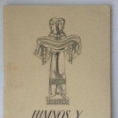 Partituras musicales: HIMNOS Y CANCIONES CON PARTITURAS FRANQUISTAS FRANCO 1942 MADRID. Lote 253344050