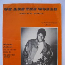 Partituras musicales: WE ARE THE WORLD (USA FOR AFRICA) - MICHAEL JACKSON - EDICIONES MUSICALES CLIPPER'S - AÑO 1985.. Lote 254207585
