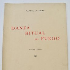 Partitions Musicales: PARTITURA.MANUEL DE FALLA. DANZA RITUAL DEL FUEGO. PIANO SOLO.EDITORES RUGGER & BONONI. BUENOS AIRES. Lote 258980805
