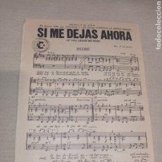Partituras musicales: SI ME DEJAS AHORA EUROPA. Lote 261535180