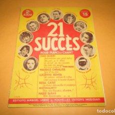 Partituras musicales: PARTITURAS 21 ÉXITOS PARA PIANO Y CANTO DE MAURICE CHEVALIER, MARIE DUBAS, TINO ROSSI AÑO 1930S.. Lote 264260192