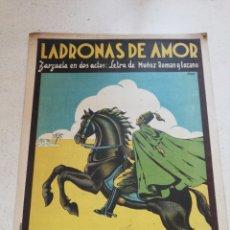 Partitions Musicales: LADRONAS DE AMOR. ZARZUELA EN DOS ACTOS. MÚSICA DE F. ALONSO.. Lote 267060614