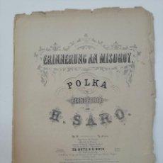 Partituras musicales: ERINNERUNG AN MISDROY, H. SARO, PARTITURA 3 PÁGINAS. Lote 269095748