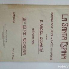 Partituras musicales: LA SANTA ESPINA, D. ANGEL GUIMERÁ, MTRE. ENRIC MORERA, PARTITURA PÁGINAS. Lote 269095788