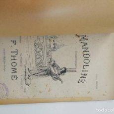 Partituras musicales: MANDOLINE, F. THOME, PARTITURA 9 PÁGINAS. Lote 269095823