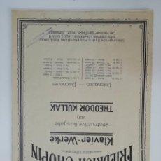 Partituras musicales: FRIEDRICH CHOPIN, KLAVIER-WERKE, INSTRUCTIVE AUSGABE VON THEODOR KULLAK, PARTITURA 6 PÁGINAS. Lote 269095828
