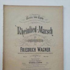 Partituras musicales: RHEINLIED MARSCH, FRIEDRICH WAGNER, PARTITURA 2 PÁGINAS. Lote 269095838