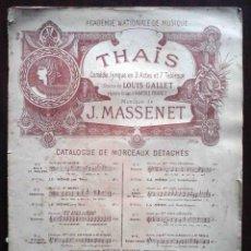 Partituras musicales: THAIS. J. MASSENET. HEUGEL Y CIA, 1894.. Lote 269178963