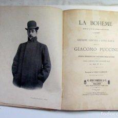 Partituras musicales: LA BOHEME. PUCCINI. EDIZIONI RICORDI. 1896. PRIMERA EDICION. SIGLO XIX. OPERA. Lote 269728953