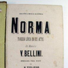Partituras musicales: NORMA. BELLINI. OPERA. NICOLAS TOLEDO. MADRID. SIGLO XIX + 12 OVERTURAS PARA PIANO. Lote 269729283