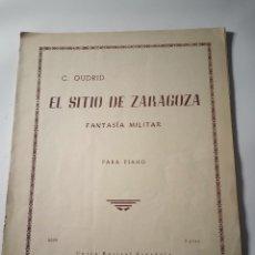 Partituras musicales: PARTITURA PARA PIANO EL SITIO DE ZARAGOZA • FANTASÍA MILITAR • C. OUDRID. Lote 272159708