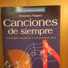 Partituras musicais: CANCIONES DE SIEMPRE. CIFRADOS PARA GUITARRA. Lote 274918523