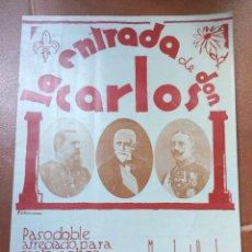 Partituras musicais: LA ENTRADA DE DON CARLOS. MIGUEL FONT Y LLAGOSTERA. CARLISMO CARLISTA 1900. Lote 275926868