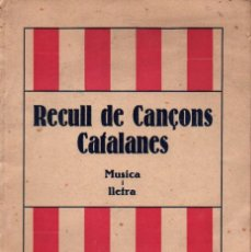 Partituras musicales: RECULL DE CANÇONS CATALANES. Lote 277701363