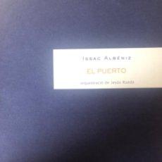 """Partituras musicales: ISAAC ALBÉNIZ, """"EL PUERTO"""", PARA ORQUESTA. Lote 278228463"""