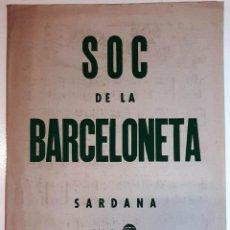 "Partituras musicales: 45/50´S CA. ANTONI CARCELLÉ PARTITURA Y LETRA DE LA SARDANA ""SOC DE LA BARCELONETA"" AMB IL.LUSTRACIÓ. Lote 286614438"