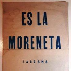 "Partituras musicales: 1947/50´S CA. PARTITURA I LLETRA SARDANA ""ES LA MORENETA"", ANTONI CARCELLÉ IL.LUSTRACIÓ: VICIANO. Lote 286623963"